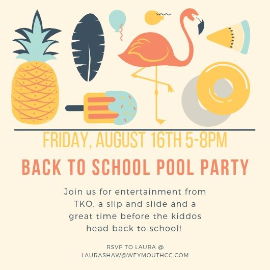 Back to School Pool Party! | Weymouth Country Club | 2019-08-16