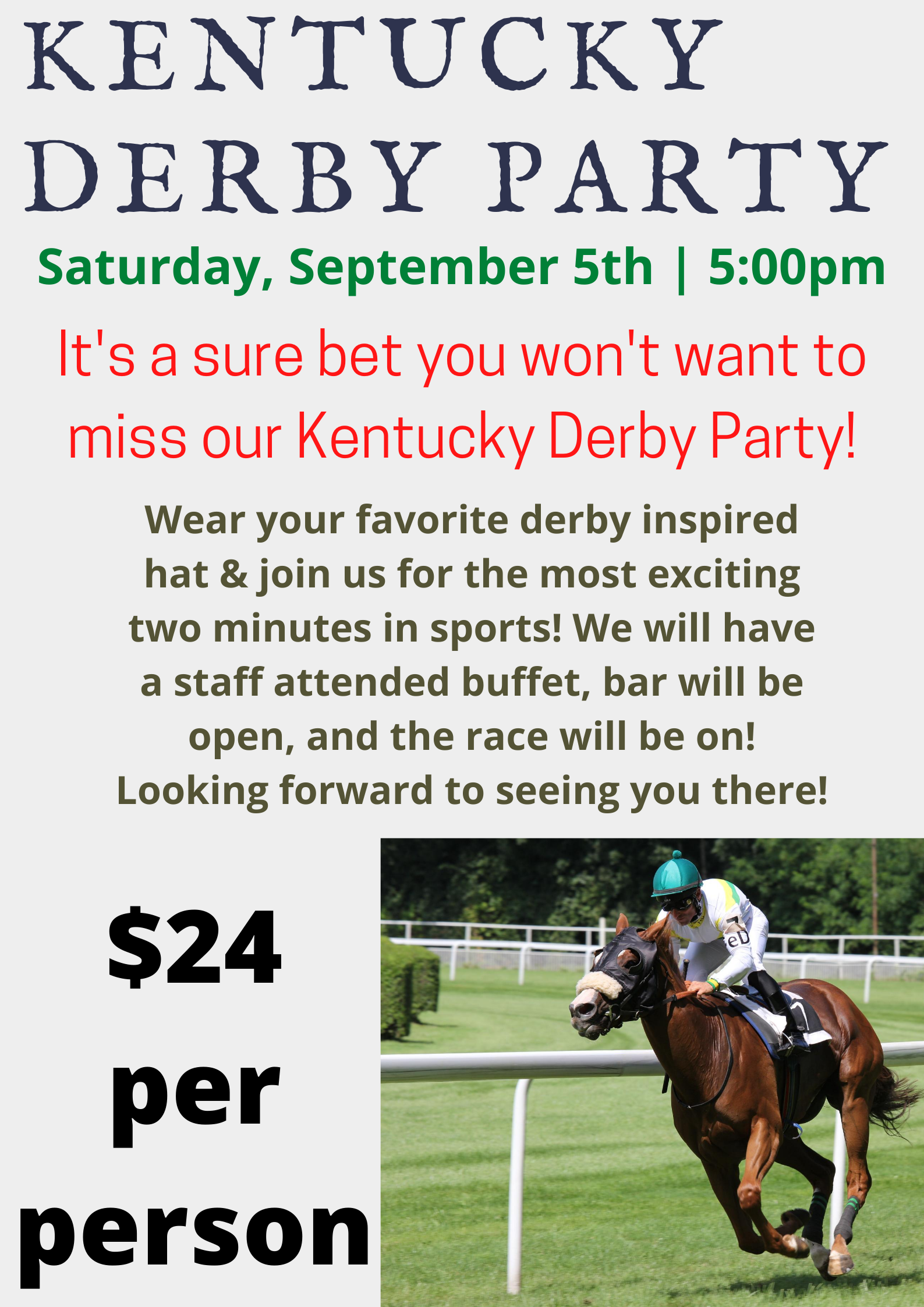 Kentucky Derby Party   Weymouth Country Club   25 25 25